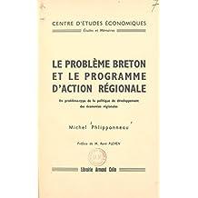Le problème breton et le programme d'action régionale: Un problème-type de la politique de développement des économies régionales