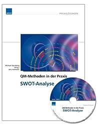 QM-Methoden in der Praxis: SWOT-Analyse inkl. CD-ROM