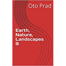 Earth, Nature, Landscapes 11 (French Edition)