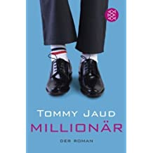 Millionär: Der Roman von Jaud. Tommy (2011) Taschenbuch