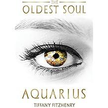 The Oldest Soul - Aquarius: Volume 3