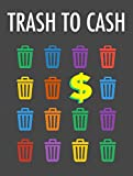 Trash To Cash: How to make profits from recycling