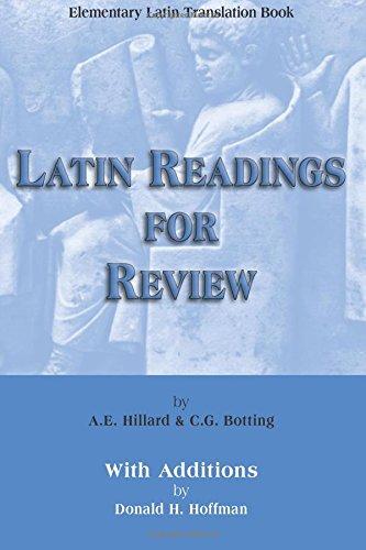 Elementary Latin Translation Book: Latin Readings for Review por A. E. Hillard