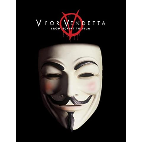 V for Vendetta: From Screenplay to Film