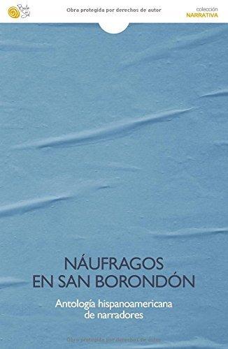 Naufragos en san borondon (Narrativa (baile Del Sol) nº 135) por Aa. Vv.