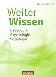 WeiterWissen - Soziales: Pädagogik, Psychologie, Soziologie: Schülerbuch