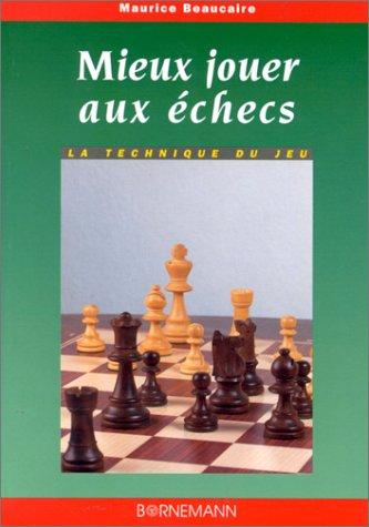 Mieux jouer aux échecs