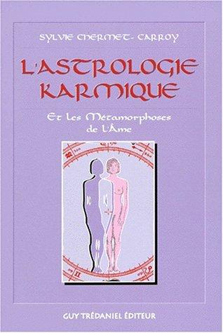 L'astrologie karmique et les métamorphoses de l'âme