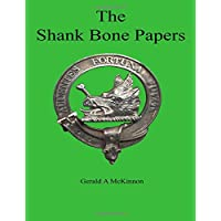 The Shank Bone Papers