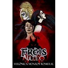 Freis. Aullido (Colección sobrenatural FREIS nº 2)