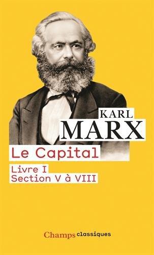 Le Capital : Livre I, section V à VIII