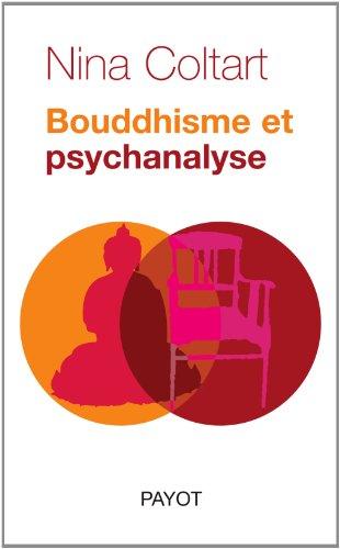 Bouddhisme et psychanalyse