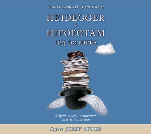 Heidegger i hipopotam ida do nieba