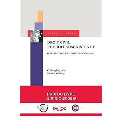 Droit civil et droit administratif. Dialogue(s) sur un modèle doctrinal - Nouveauté