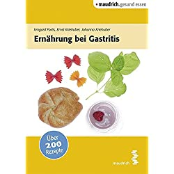 Ernährung bei Gastritis (maudrich.gesund essen)