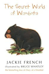 The Secret World of Wombats by Jackie French (2005-07-27)