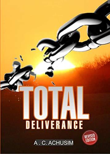 Total Deliverance (English Edition)