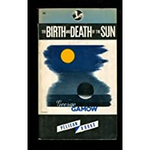 Birth and Death of the Sun by George Gamow (1949-06-05)