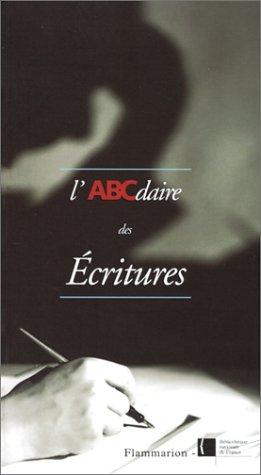L'ABCDAIRE DES ECRITURES