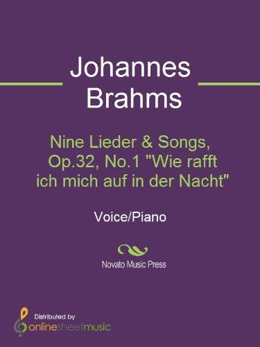 Nine Lieder & Songs, Op.32, No.1 Wie rafft ich mich auf in der Nacht