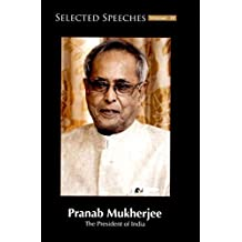 Selected Speeches of President of India: Pranab Mukherjee - Vol. IV