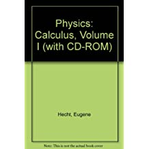 Physics: Calculus, Volume I (with CD-ROM)