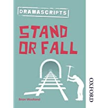 Dramascripts: Stand or Fall (Nelson Thornes Dramascripts)