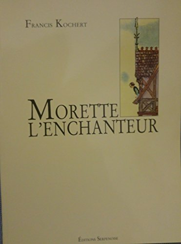 Morette l'enchanteur