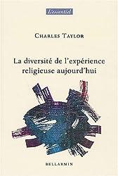 La diversité de l'expérience religieuse aujourd'hui : William James revisité