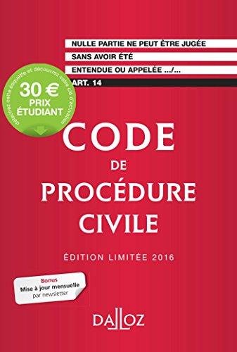 Code de procédure civile 2016. Édition limitée - 107e éd.