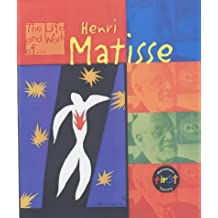 The Life and Work of Henri Matisse Hardback (Young Explorer: The Life and Work of...): Written by Paul Flux, 2002 Edition, Publisher: Heinemann Library [Hardcover]