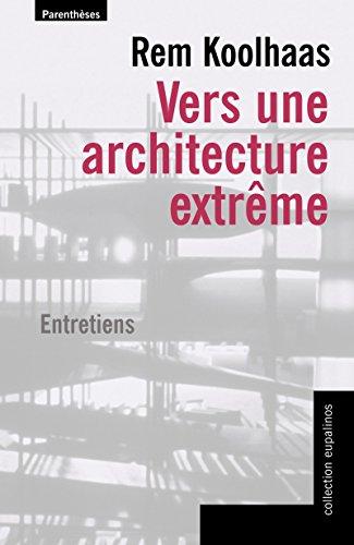 Vers une architecture extrme : Entretiens