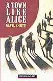 A Town Like Alice: Intermediate Level (Heinemann Guided Readers)