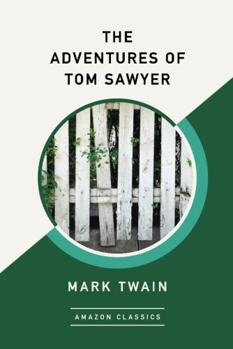 the-adventures-of-tom-sawyer-amazonclassics-edition