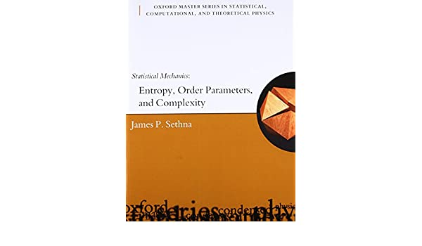 Buy statistical mechanics entropy order parameters and complexity buy statistical mechanics entropy order parameters and complexity oxford master series in physics book online at low prices in india statistical fandeluxe Images