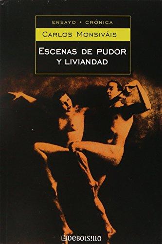 Escenas de pudor y liviandad/Frivolity and Shame Scenes (Ensayo)