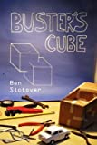 [{ Buster's Cube By Slotover, Ben ( Author ) Mar - 03- 2014 ( Paperback ) } ]