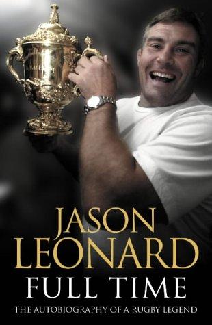 Jason Leonard: Full Time par  Jason Leonard