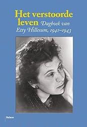 Het verstoorde leven / druk 33: dagboek van Etty Hillesum 1941-1943