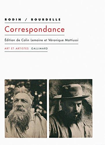 Correspondance: (1893-1912) par Antoine Bourdelle