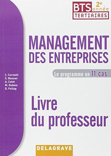 Management des entreprises 2e année BTS : Livre du professeur 2015 par Christophe Cornolri