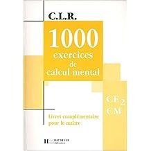 1000 exercices de calcul mental, CE2-CM (Livret du professeur)