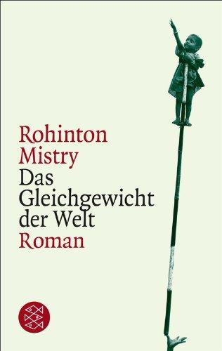 Das Gleichgewicht der Welt: Roman -