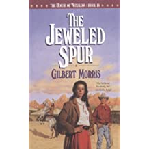 The Jeweled Spur (House of Winslow)