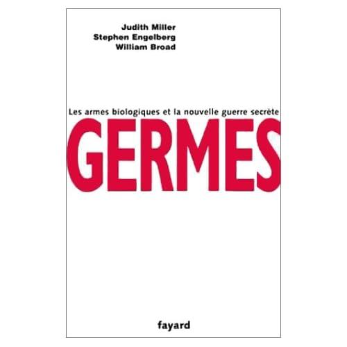 Germes : Les armes biologiques de la guerre secrète