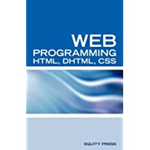 Web Programming Interview Questions with HTML, DHTML, and CSS: HTML, DHTML, CSS Interview and Certification Review: HTML, DHTML, CSS Interview and Certification Teview by Terry Sanchez-Clark (2007-01-12)