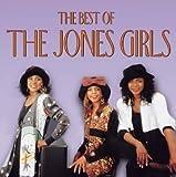Songtexte von The Jones Girls - The Best of The Jones Girls