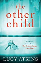 The Other Child by Lucy Atkins (2015-06-04)