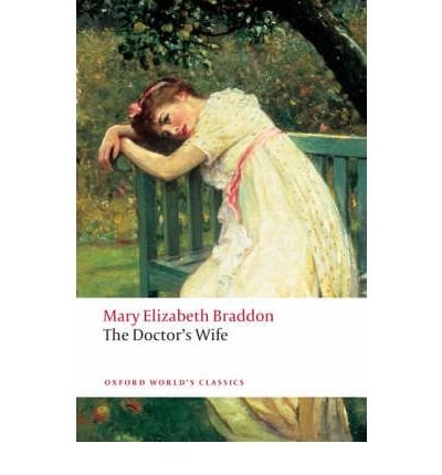 [(The Doctor's Wife)] [ By (author) Mary Elizabeth Braddon, Edited by Lyn Pykett ] [October, 2008]