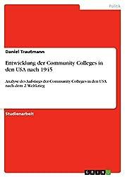 Entwicklung der Community Colleges in den USA nach 1945: Analyse des Aufstiegs der Community Colleges in den USA nach dem 2. Weltkrieg